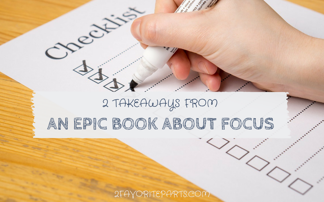 2 Favorite Parts Of an Epic Book On Focus