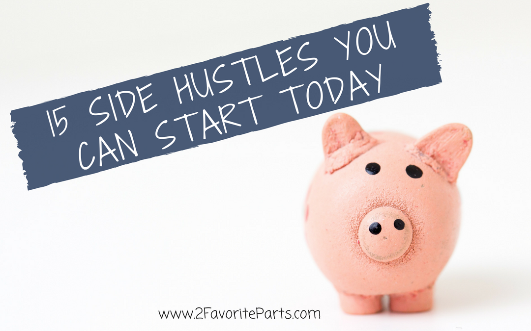 15 Side Hustles You Can Start Today