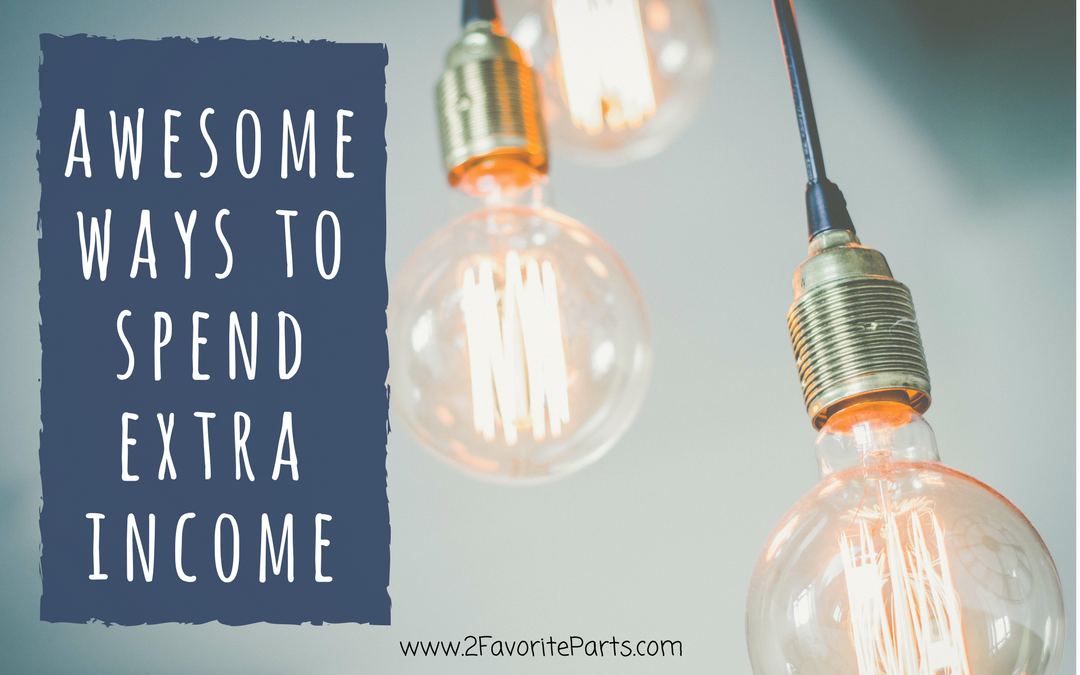 12 Awesome Things To Do With Extra Income