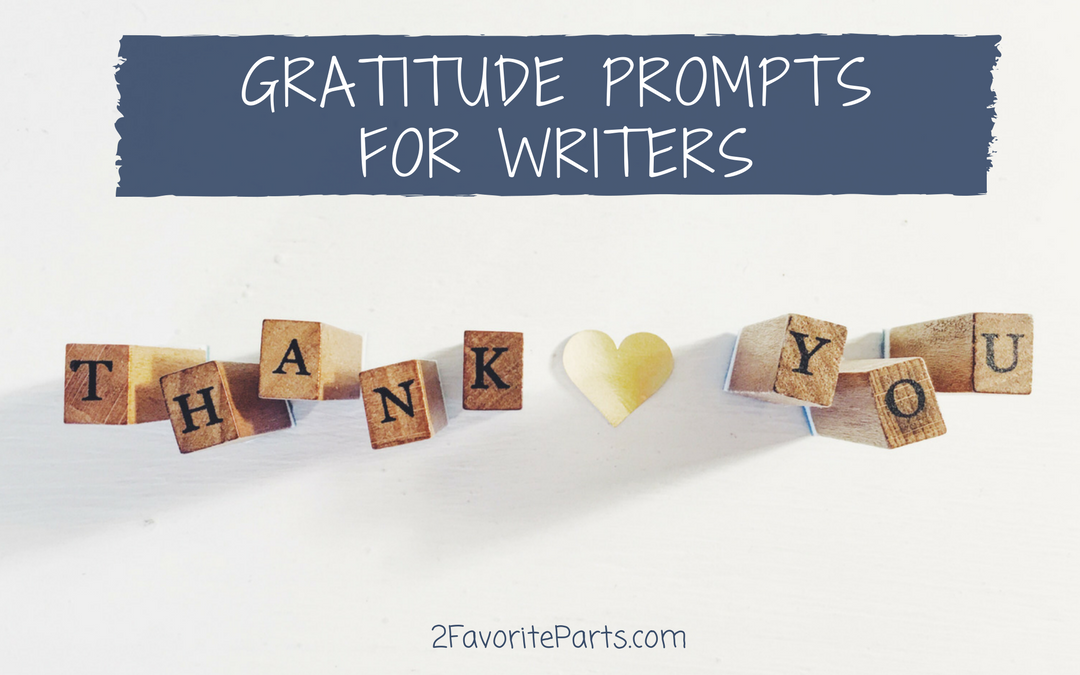 Gratitude Prompts for Writers